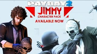 Payday 2 Jimmy Is An Interesting Character Pack