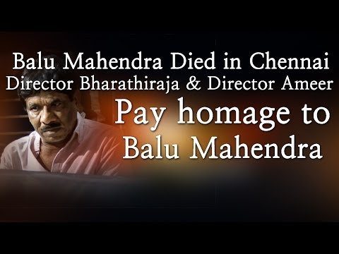 Balu Mahendra Died in Chennai - Director Bharathiraja, Director Ameer Pay homage to Balu Mahendra - Red Pix 24x7  Acclaimed director Balu Mahendra who was admitted in Vijaya Hospital due to illness passed away today in the morning. The doctors had said that he was said to be in critical condition when he was admitted today at the hospital.     The 74 year old veteran director was amongst the pioneers of Indian cinema and is also a screenwriter, editor and cinematographer. Filmmakers including Bala, Ameer and Ram visited him at the hospital before he passed away.     Balu Mahendra has won five National Film Awards—two for cinematography, three Filmfare Awards South and numerous state awards from the governments of Kerala, Karnataka and Andhra Pradesh. The ace director, started his career as a cinematographer with 'Nellu' in 1974 and soon made his directional debut in a few years through Kokila, a Kannada film.     Some of his acclaimed films in Tamil include Mullum Malarum (as Cinematographer), Azhiyadha Kolangal, Moodu Pani and Moondram Pirai. He has worked with the likes of Rajinikanth, Kamal Haasan and Dhanush as well. Balu Mahendra made his onscreen debut last year with 'Thalaimuraigal' and received good response for his acting skillsAcclaimed director Balu Mahendra who was admitted in Vijaya Hospital due to illness passed away today in the morning. The doctors had said that he was said to be in critical condition when he was admitted today at the hospital.     The 74 year old veteran director was amongst the pioneers of Indian cinema and is also a screenwriter, editor and cinematographer. Filmmakers including Bala, Ameer and Ram visited him at the hospital before he passed away.     Balu Mahendra has won five National Film Awards—two for cinematography, three Filmfare Awards South and numerous state awards from the governments of Kerala, Karnataka and Andhra Pradesh. The ace director, started his career as a cinematographer with 'Nellu' in 1974 and soon made his directional debut in a few years through Kokila, a Kannada film.     Some of his acclaimed films in Tamil include Mullum Malarum (as Cinematographer), Azhiyadha Kolangal, Moodu Pani and Moondram Pirai. He has worked with the likes of Rajinikanth, Kamal Haasan and Dhanush as well. Balu Mahendra made his onscreen debut last year with 'Thalaimuraigal' and received good response for his acting skills  http://www.ndtv.com BBC Tamil: http://www.bbc.co.uk/tamil INDIAGLITZ :http://www.indiaglitz.com/channels/tamil/default.asp  ONE INDIA: http://tamil.oneindia.in BEHINDWOODS :http://behindwoods.com VIKATAN http://www.vikatan.com the HINDU: http://tamil.thehindu.com DINAMALAR: www.dinamalar.com MAALAIMALAR http://www.maalaimalar.com/StoryListing/StoryListing.aspx?NavId=18&NavsId=1 TIMESOFINDIA http://timesofindia.indiatimes.com http://www.timesnow.tv HEADLINES TODAY: http://headlinestoday.intoday.in PUTHIYATHALAIMURAI http://www.puthiyathalaimurai.tv VIJAY TV:http://www.youtube.com/user/STARVIJAY  -~-~~-~~~-~~-~- Please watch: