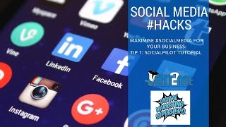 Socia media hacks: SocialPilot tutorial