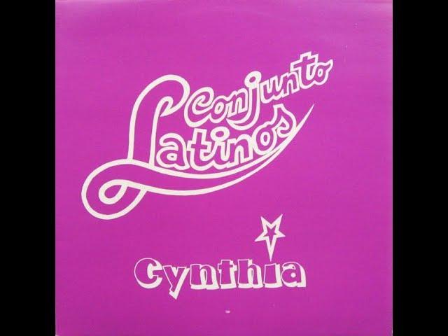 Conjunto Latinos_Cynthia (12'' inch) 1982