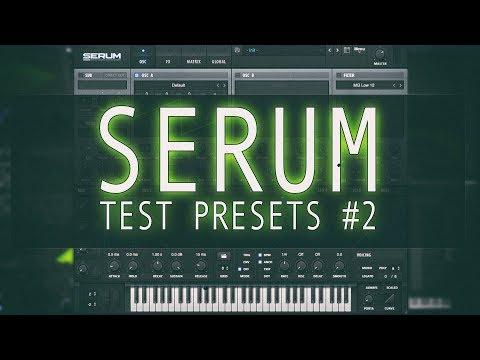 [Xfer Records] Serum: Test presets usine #2 [tuto fr]