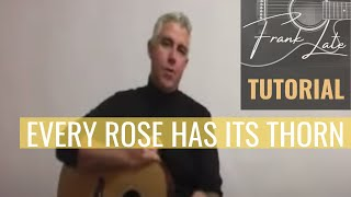Every Rose Has Its Thorn  Song Lesson Part 1 - Chords and Strumming