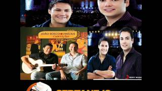 João Bosco e Vinícius- Mais Uma Dose (Part.Bruno e Marrone)  Nova DVD 2011.