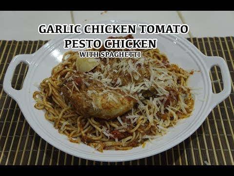 Fried Chicken - Spaghetti Recipe Tomato Sauce - Pasta Recipes - Garlic Chicken