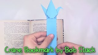 Cool Origami Bookmark Crane by Bob Stack - Yakomoga Origami tutorial