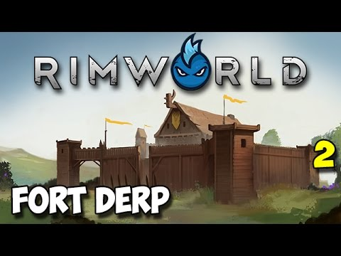 RimWorld Alpha 16 - Ep.2 - FORT DERP - Tribal Let's Play Guide