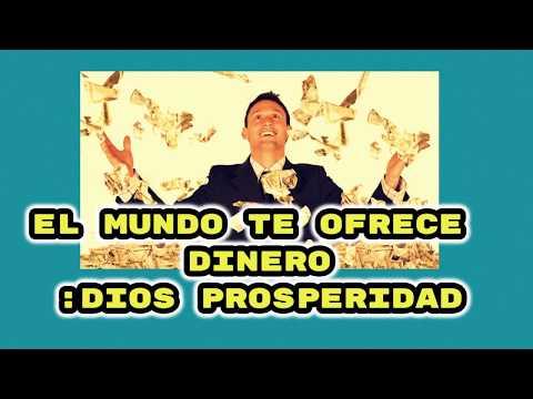 El mundo te ofrece dinero. Dios  Prosperidad!
