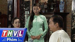 THVL | Phận làm dâu - Tập 7[2]: Phụng kể với ba mẹ việc Tú không chịu gần gũi với cô