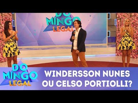 Windersson Nunes ou Celso Portiolli | Domingo Legal (18/03/18)