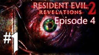 Resident Evil Revelations 2 - Episode 4 #1 [FR]
