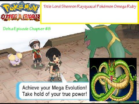 Title Lord Shenron Rayquaza! Pokémon Omega Ruby Delta Episode ...