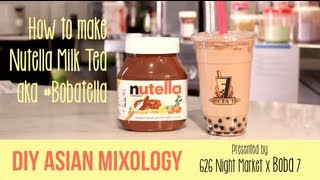 DIY Asian Mixology: Nutella Boba Milk Tea