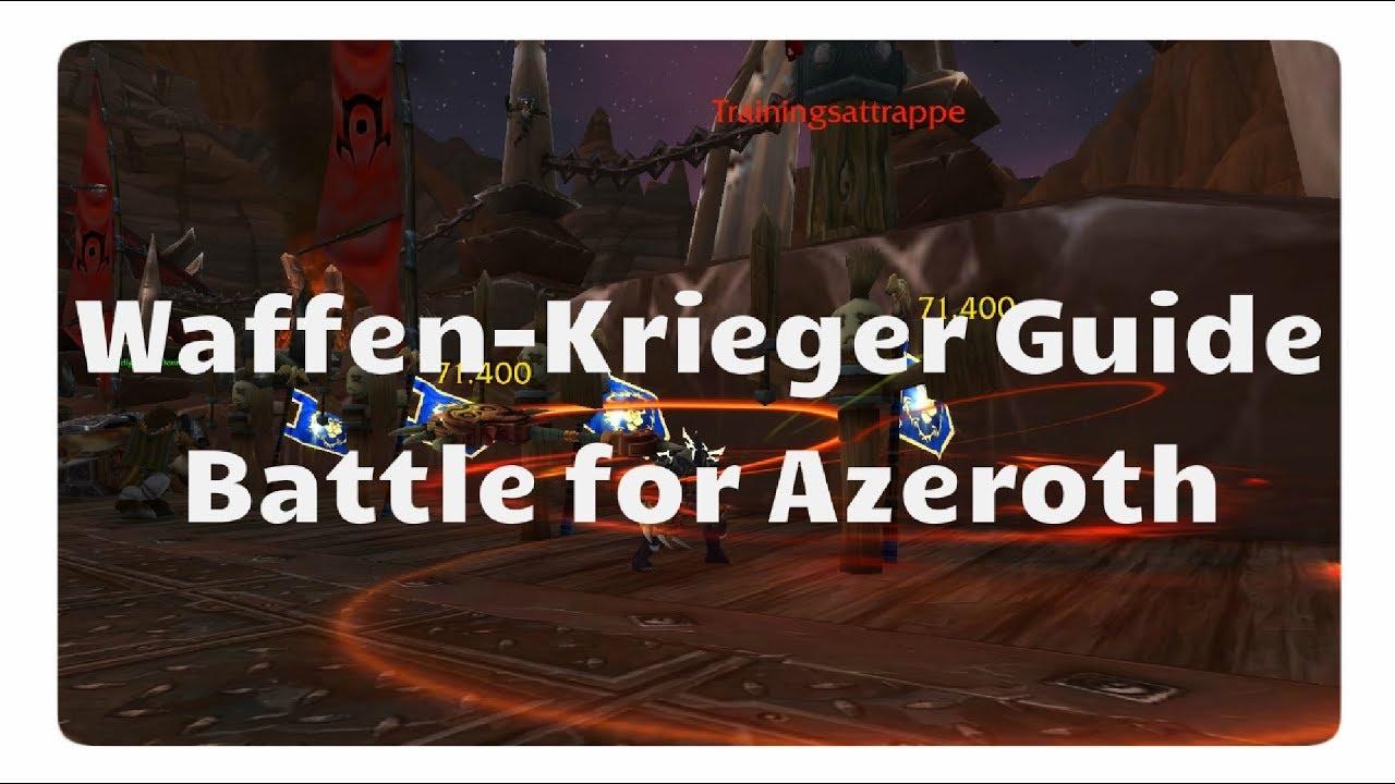 WoW Waffen-Krieger Guide für Battle for Azeroth
