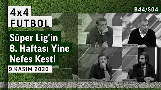 Süper Lig'de 8. hafta yine nefes kesti | 4x4 Futbol