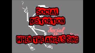 SOCIAL DISTORTION - When The Angels Sing (With Lyrics)