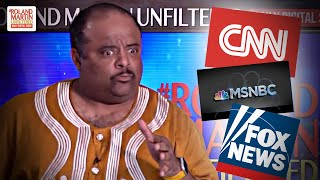 Here's Why Roland Can't Stand Cable News Networks ... They Don't Understand The History Of America