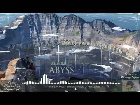 Opening Made In Abyss Deep In Abyss ~ Full Song~