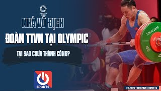 Đoàn thể thao Việt Nam không thành công tại Olympic Tokyo là do đâu?   Nhà vô địch   On Sports