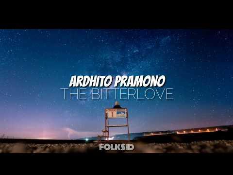 Ardhito Pramono - The Bitterlove (Unofficial Lyric Video)