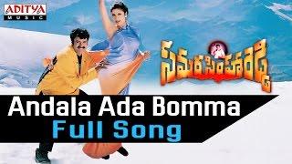 Andala Ada Bomma Full Song ll Samarasimha Reddy Songs ll  Bala Krishna,Anjala Javeri, Simran
