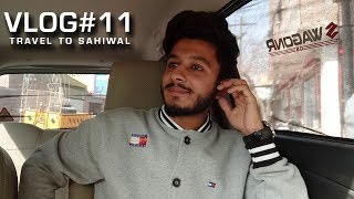 Vlog #11 Travel to Sahiwal   Sibi Production 2018   Usmania restaurant sahiwal   Travel Vlog