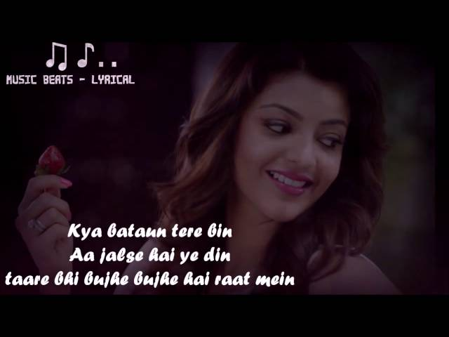 AKHIYAAN Lyrics Full Video Song - DO LAFZON KI KAHANI - KANIKA KAPOOR