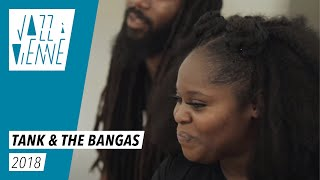 [TANK & THE BANGAS] // Jazz à Vienne 2018, rencontre Jazz Up !