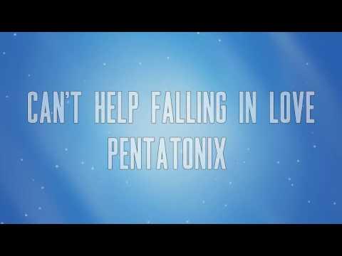 Pentatonix - Can't Help Falling In Love (Lyrics!)