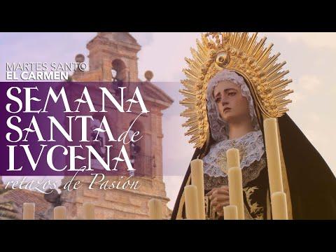 VÍDEO: Retazos de la Semana Santa de Lucena. Martes Santo: El Carmen