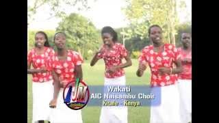 A.I.C NAISAMBU CHOIR PART 1