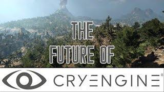 The Future Of CryEngine