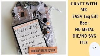 craft With Me : EASY Tag Gift Box : NO METAL DIE/NO SVG FILE