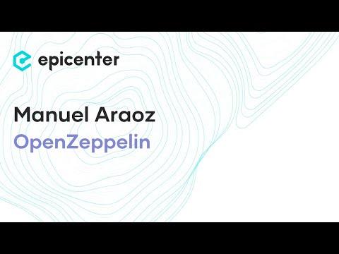 Manuel Araoz: Zeppelin and the Evolution of Smart Contract Development