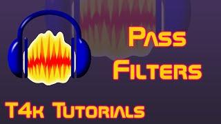 T4k Tutorials - Using Pass Filters in Audacity (Radio/Phone + Muffle Effects)