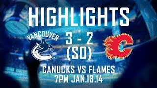 Repeat youtube video Flames at Canucks Highlights (Jan. 18, 2014)