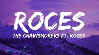 The Chainsmokers - Roses (Lyrics) Feat. Rozes
