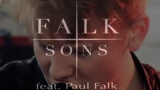 Falk & Sons feat. PAUL FALK - THE WAY THINGS ARE (LIVE)