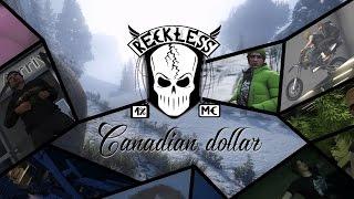 GTA 5 сериал. Reckless MC: Канадский доллар