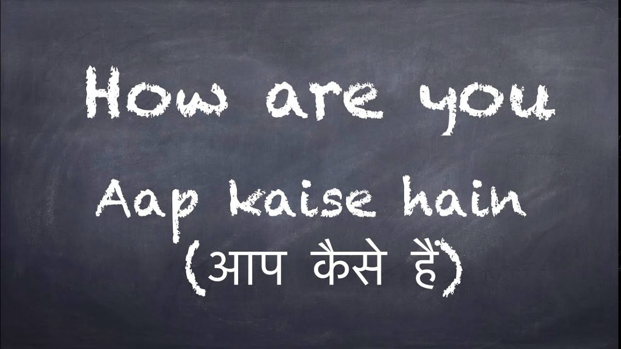 Learn Hindi Basic Expressions How To Say How Are You In Hindi Youtube