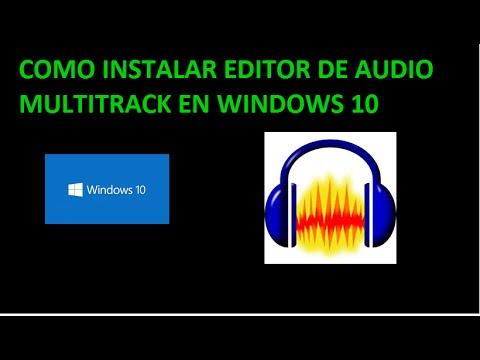 COMO INSTALAR EDITOR DE AUDIO MULTITRACK EN WINDOWS 10