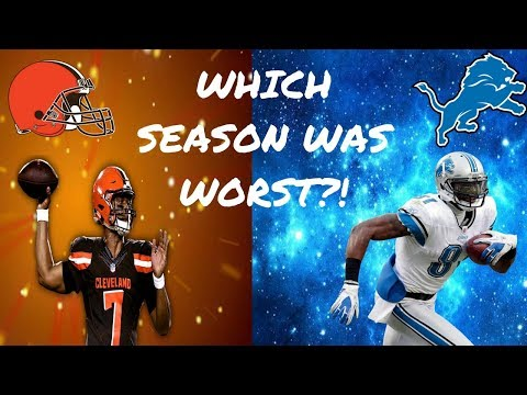 The Worst NFL Season Ever! The 2017 Cleveland Browns or 2008 Detroit Lions?!? Who did it worst!?