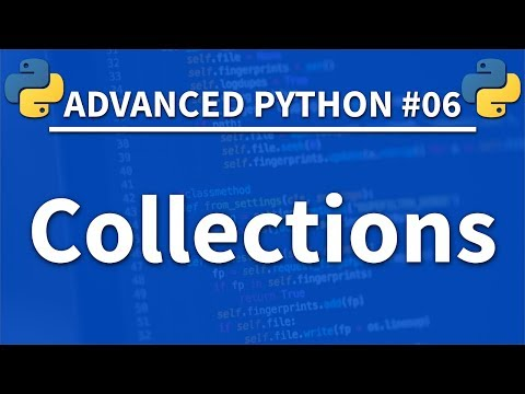 Collections in Python - Advanced Python 06 - Programming Tutorial thumbnail