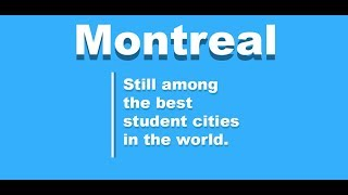 Montreal Top 5 Best student Cities 2018
