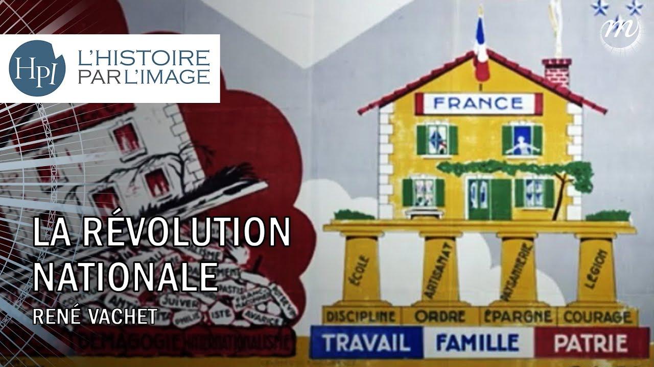 La Revolution Nationale Ou Le Redressement De La Maison France Histoire Et Analyse D Images Et Oeuvres