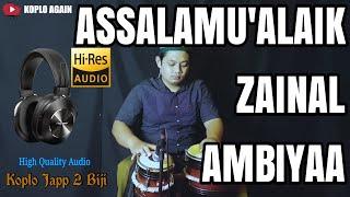 SHOLAWAT SPESIAL MALAM TAKBIR ! ASSALAMUALAIK ZAINAL AMBIYA KOPLO JAPP (HIGH QUALITY AUDIO)