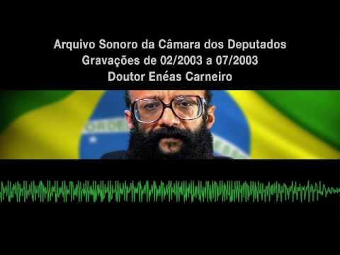 Dr. Enéas - 2003 (1/2) - Arquivo Sonoro da Câmara dos Deputados