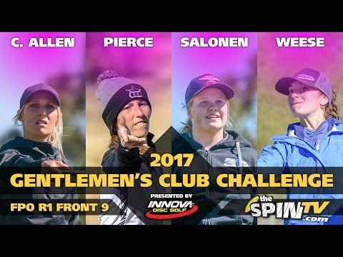 2017 Gentlemen's Club Challenge Presented By Innova - FPO Round 1, Front 9