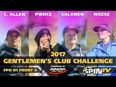 2017 Gentlemen's Club Challenge Presented By Innova - FPO Round 1, Front 9