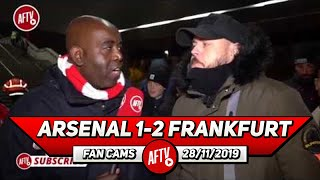 Arsenal 1-2 Frankfurt | The Board Cannot Let This Carry On!! (DT)