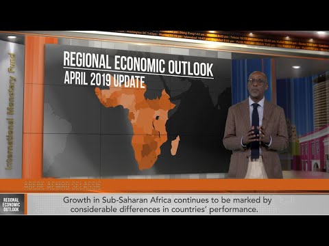 Sub-Saharan Africa Regional Economic Outlook, April 2019